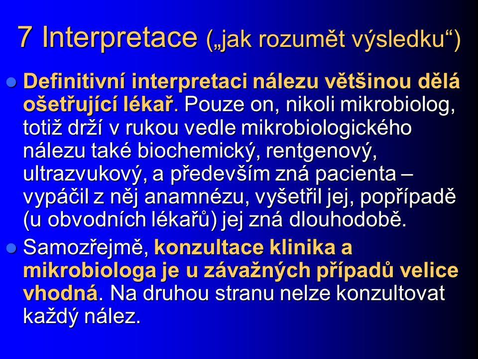 """7 Interpretace (""""jak rozumět výsledku )"""
