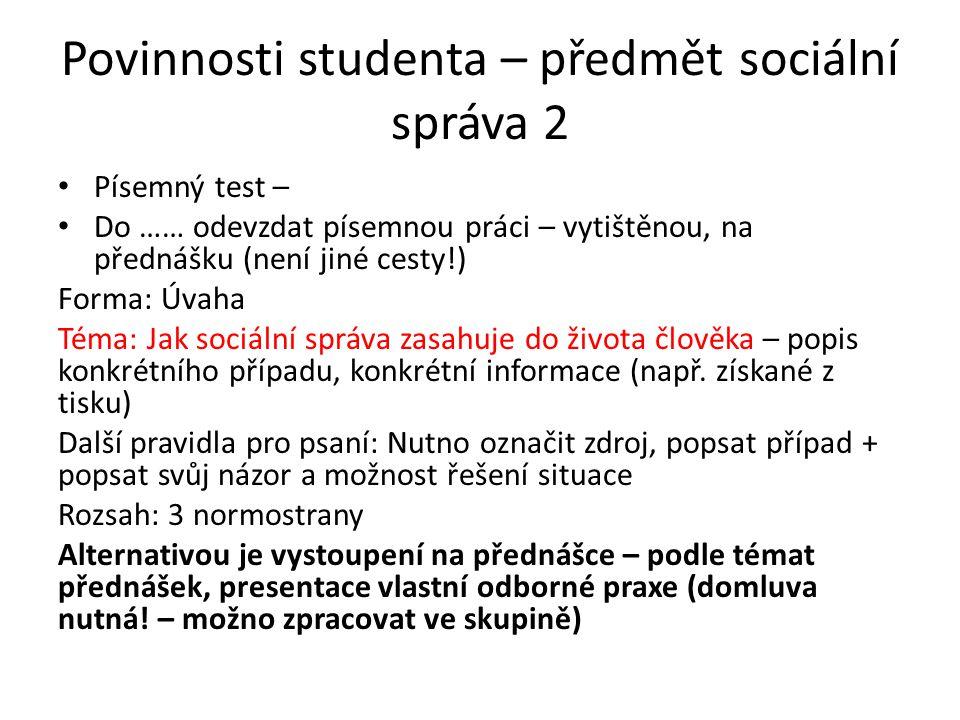 Povinnosti studenta – předmět sociální správa 2