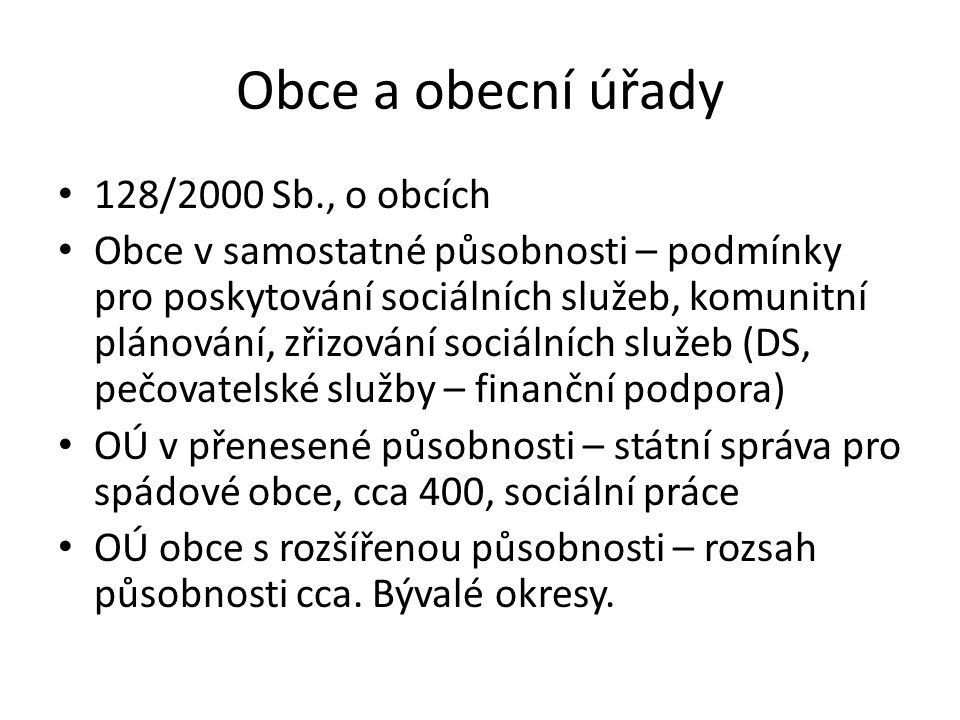 Obce a obecní úřady 128/2000 Sb., o obcích