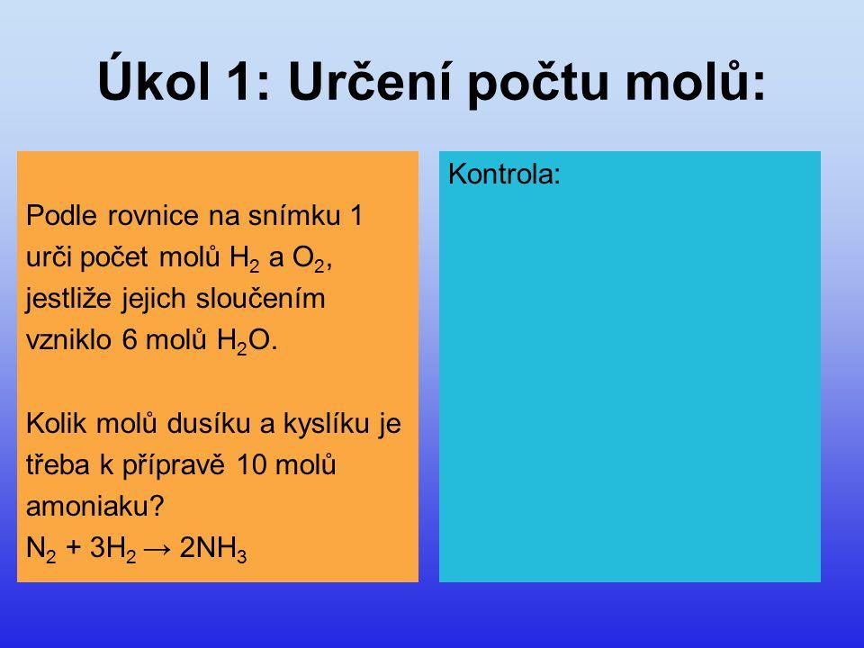 Úkol 1: Určení počtu molů: