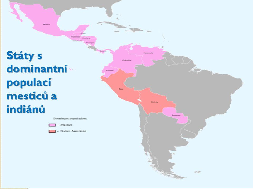 Státy s dominantní populací mesticů a indiánů
