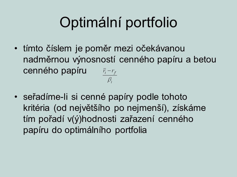 Optimální portfolio tímto číslem je poměr mezi očekávanou nadměrnou výnosností cenného papíru a betou cenného papíru.