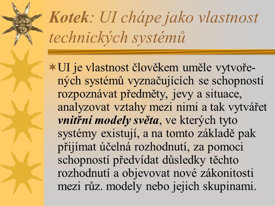 Kotek: UI chápe jako vlastnost technických systémů