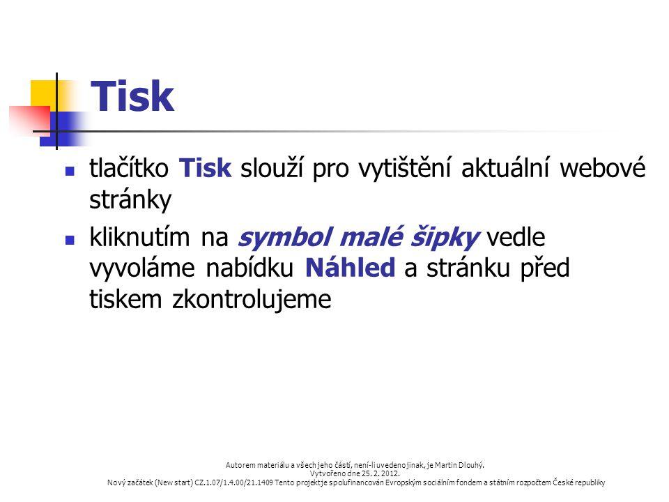 Tisk tlačítko Tisk slouží pro vytištění aktuální webové stránky