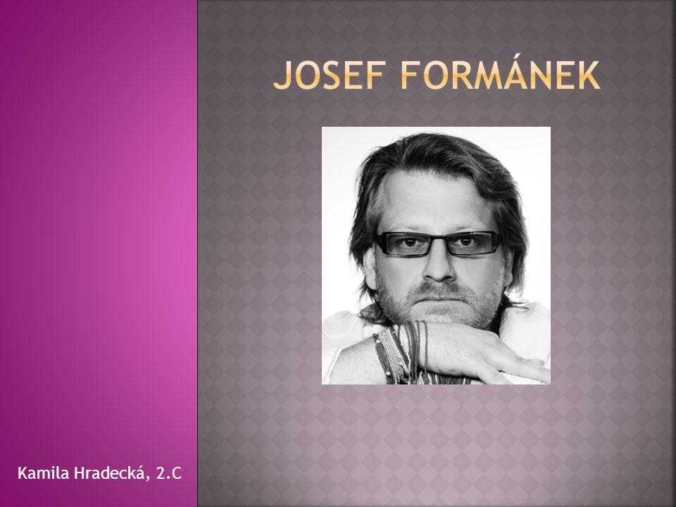 Josef Formánek Kamila Hradecká, 2.C