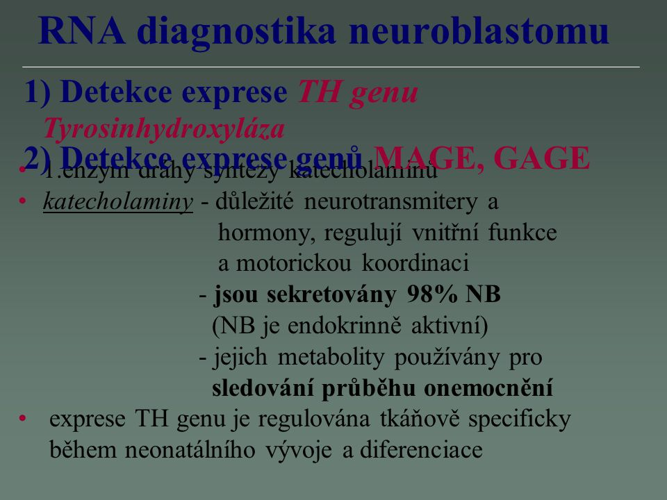 RNA diagnostika neuroblastomu