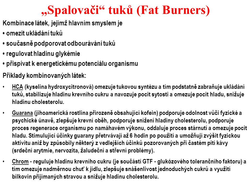"""Spalovači tuků (Fat Burners)"