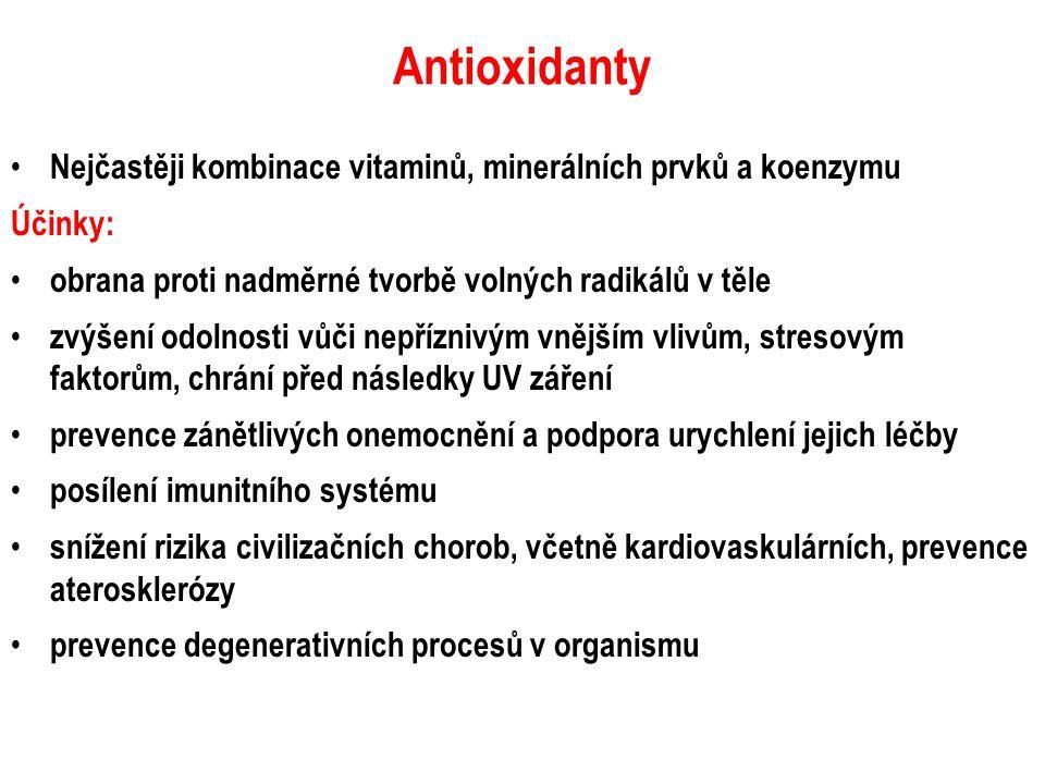 Antioxidanty Nejčastěji kombinace vitaminů, minerálních prvků a koenzymu. Účinky: obrana proti nadměrné tvorbě volných radikálů v těle.