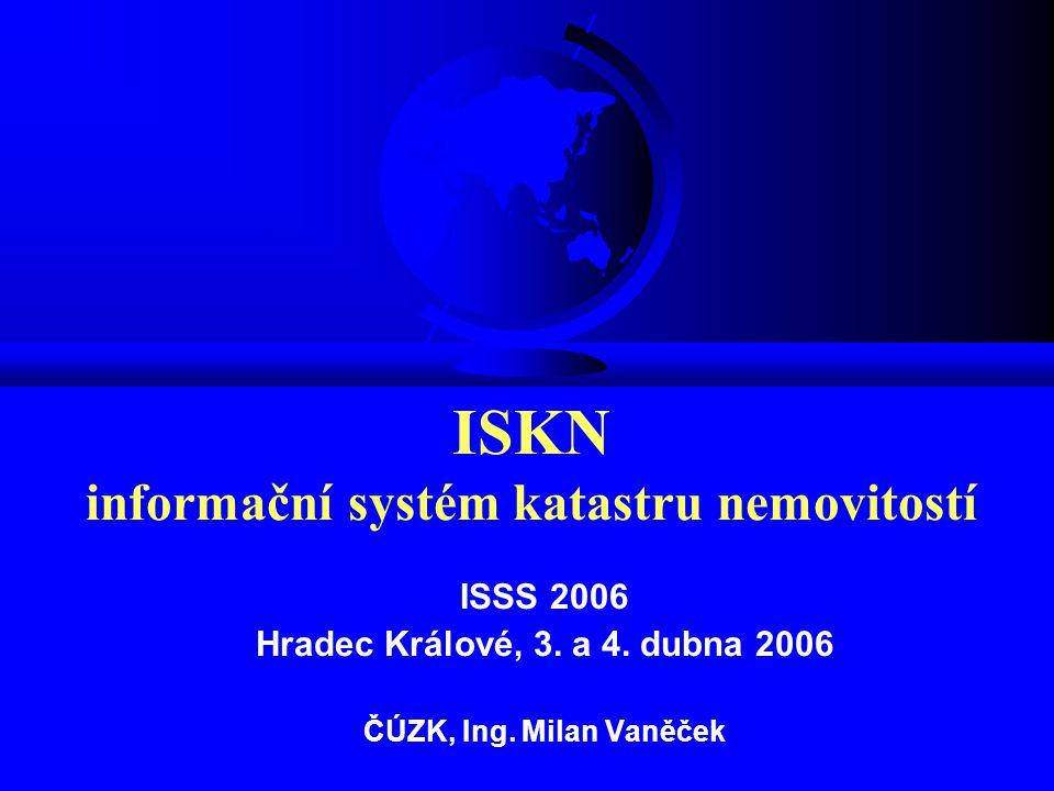 ISKN informační systém katastru nemovitostí