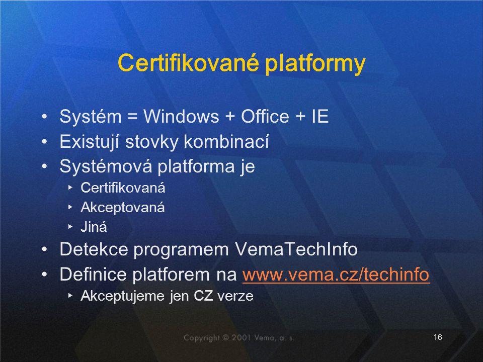 Certifikované platformy
