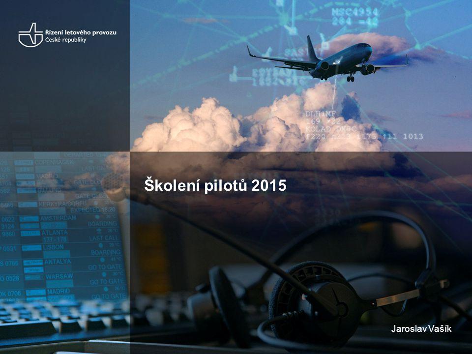 Školení pilotů 2015 Jaroslav Vašík