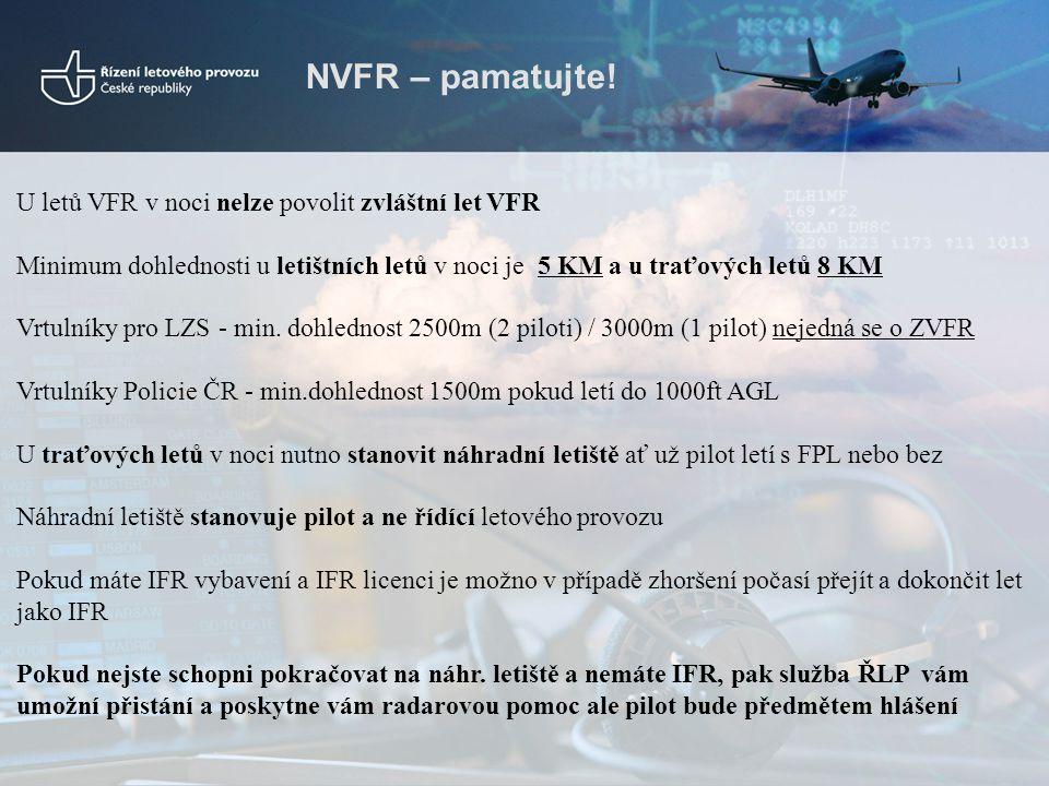 NVFR – pamatujte! U letů VFR v noci nelze povolit zvláštní let VFR