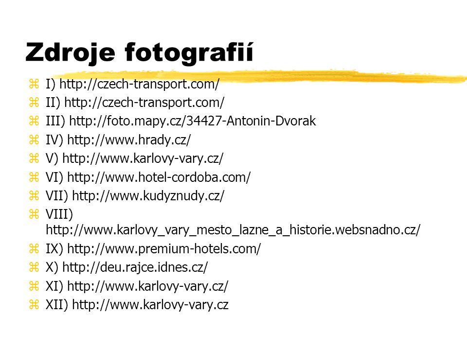 Zdroje fotografií I) http://czech-transport.com/
