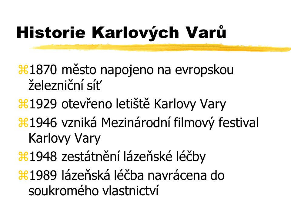 Historie Karlových Varů