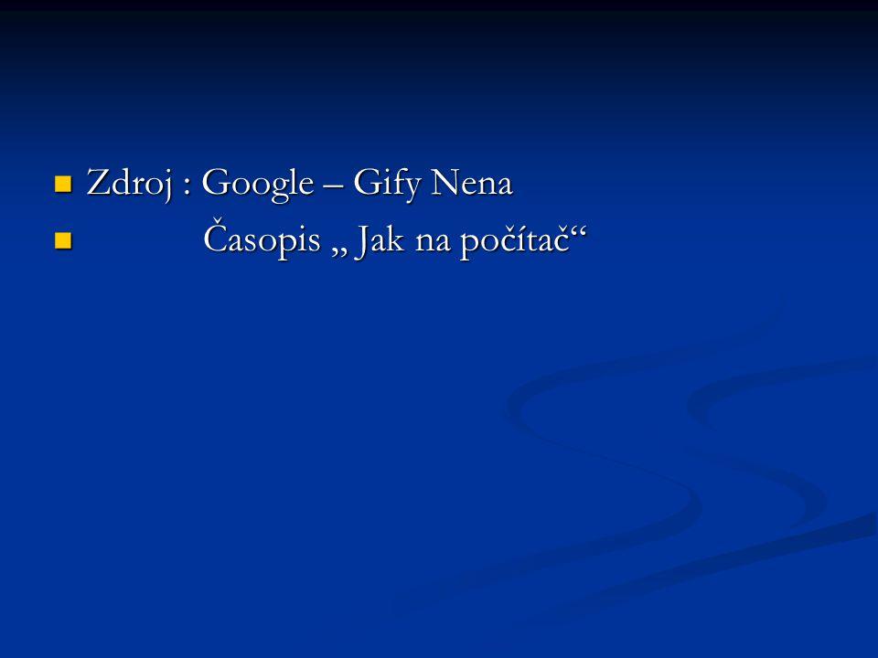 Zdroj : Google – Gify Nena