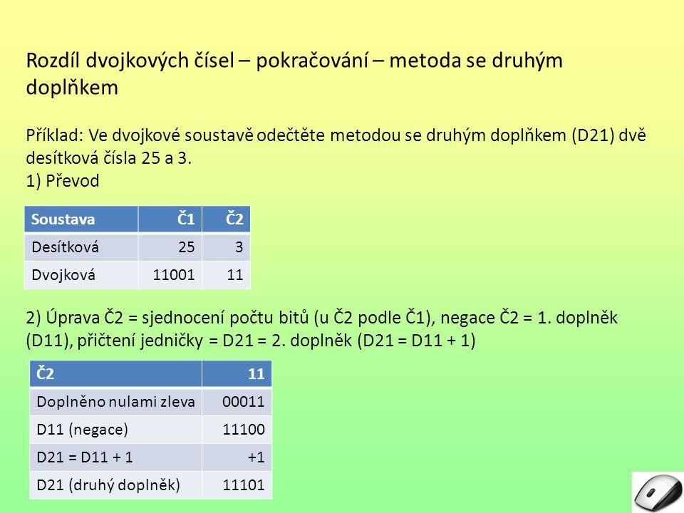 Rozdíl dvojkových čísel – pokračování – metoda se druhým doplňkem