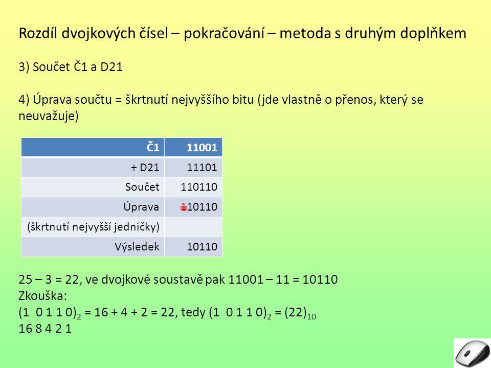 Rozdíl dvojkových čísel – pokračování – metoda s druhým doplňkem