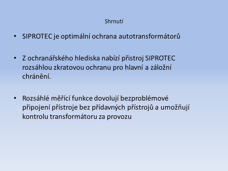 SIPROTEC je optimální ochrana autotransformátorů