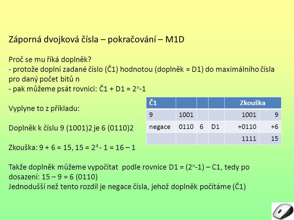 Záporná dvojková čísla – pokračování – M1D