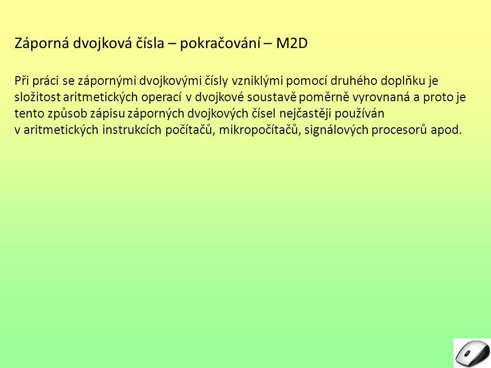Záporná dvojková čísla – pokračování – M2D
