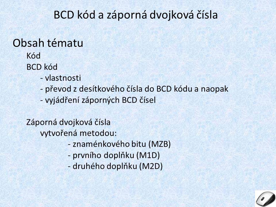 BCD kód a záporná dvojková čísla