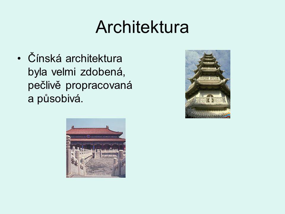 Architektura Čínská architektura byla velmi zdobená, pečlivě propracovaná a působivá.