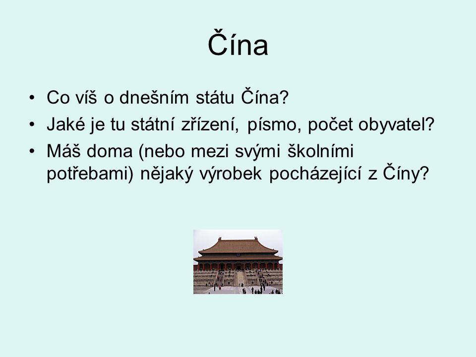 Čína Co víš o dnešním státu Čína