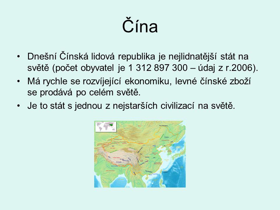 Čína Dnešní Čínská lidová republika je nejlidnatější stát na světě (počet obyvatel je 1 312 897 300 – údaj z r.2006).