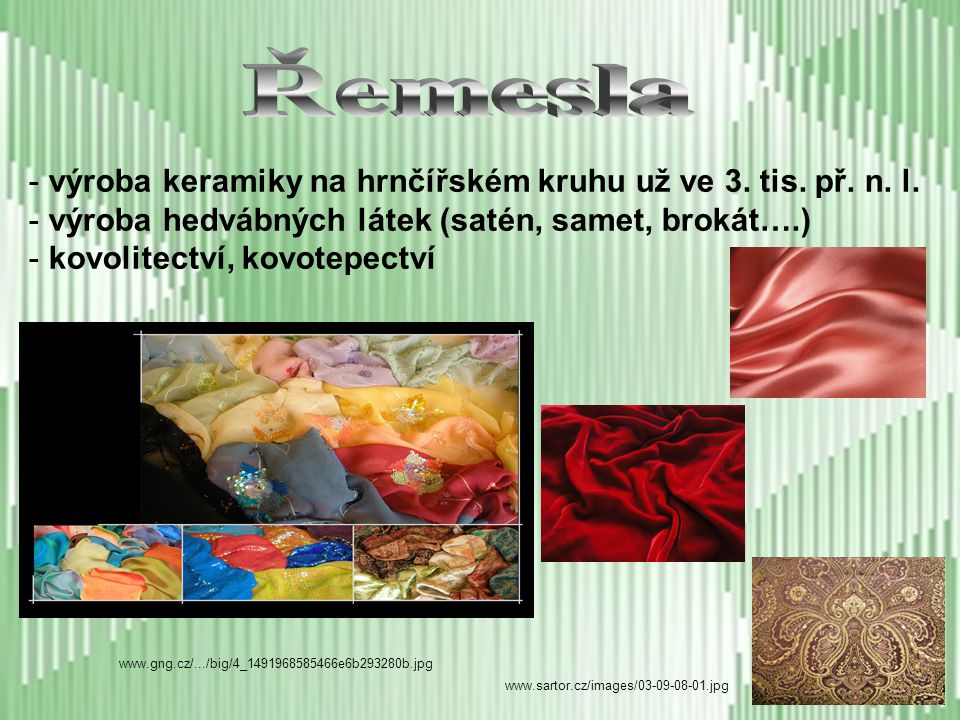 Řemesla výroba keramiky na hrnčířském kruhu už ve 3. tis. př. n. l.