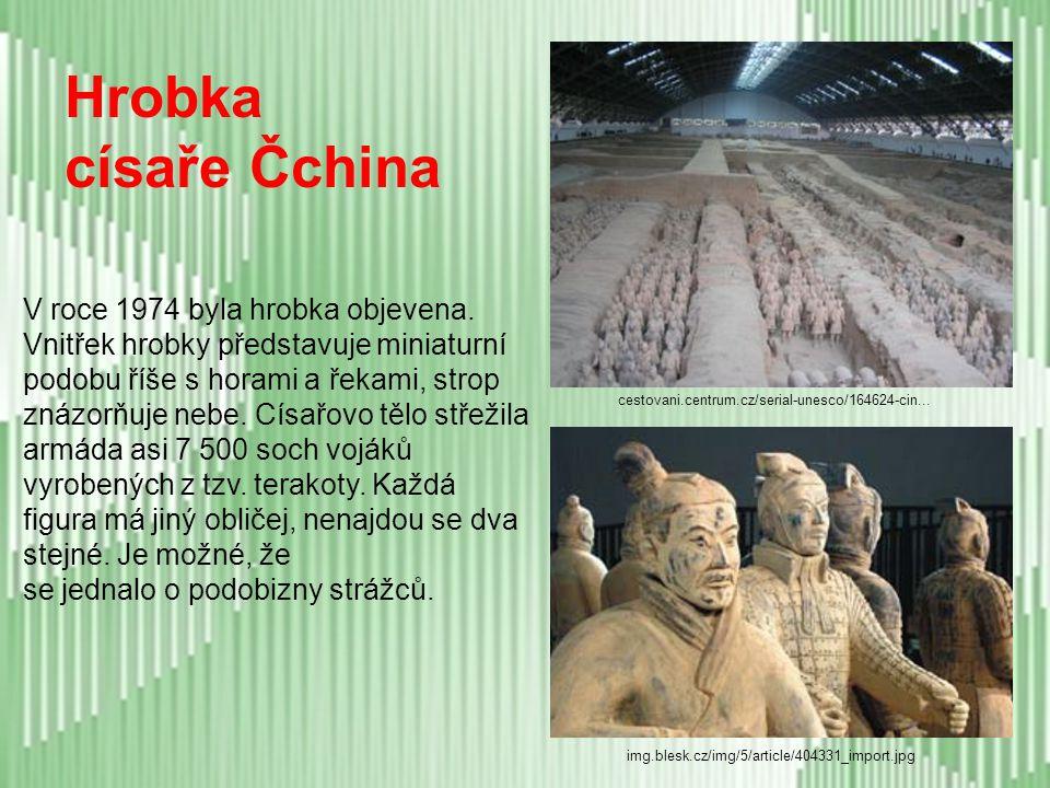 Hrobka císaře Čchina V roce 1974 byla hrobka objevena.