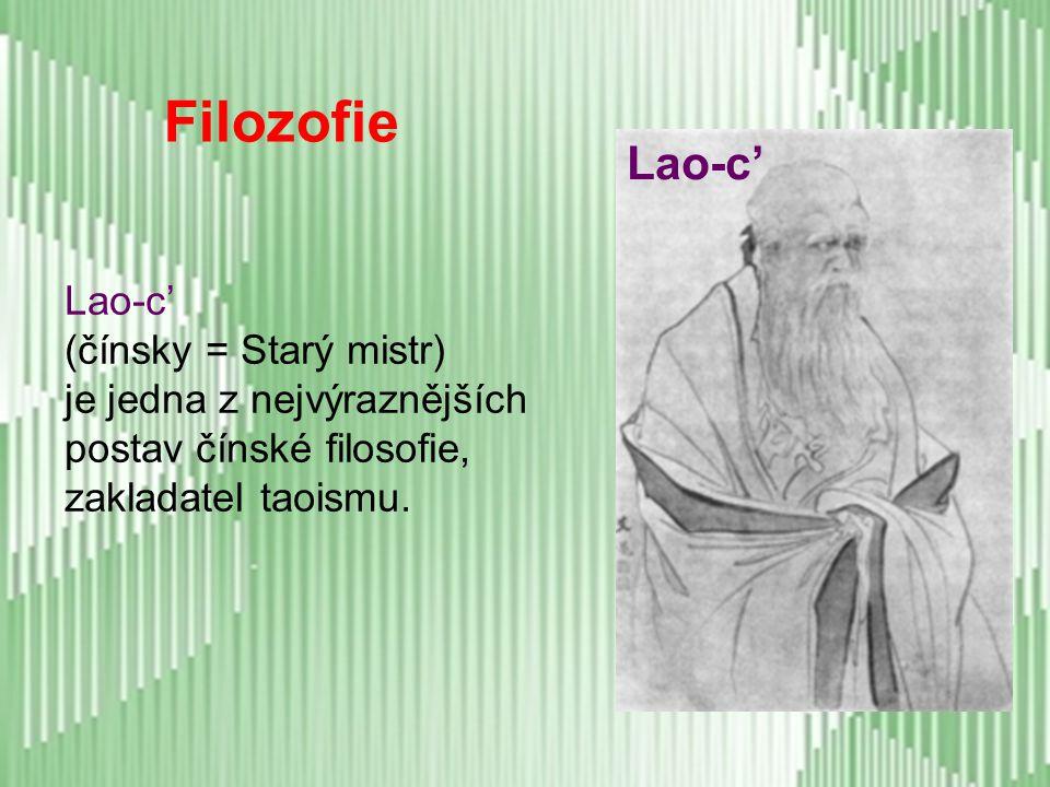 Filozofie Lao-c' Lao-c' (čínsky = Starý mistr)