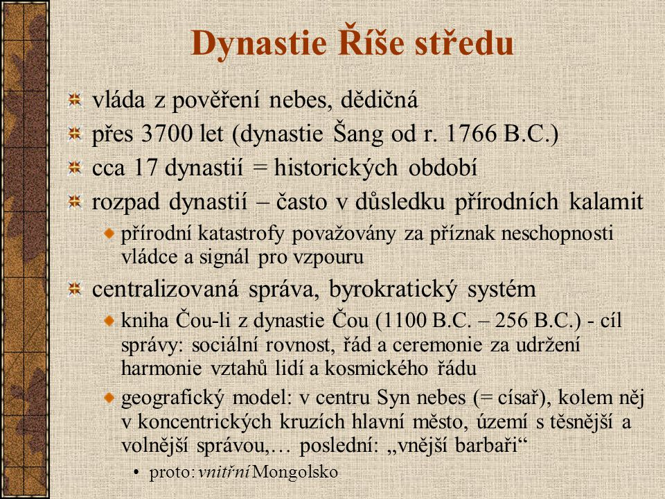 Dynastie Říše středu vláda z pověření nebes, dědičná
