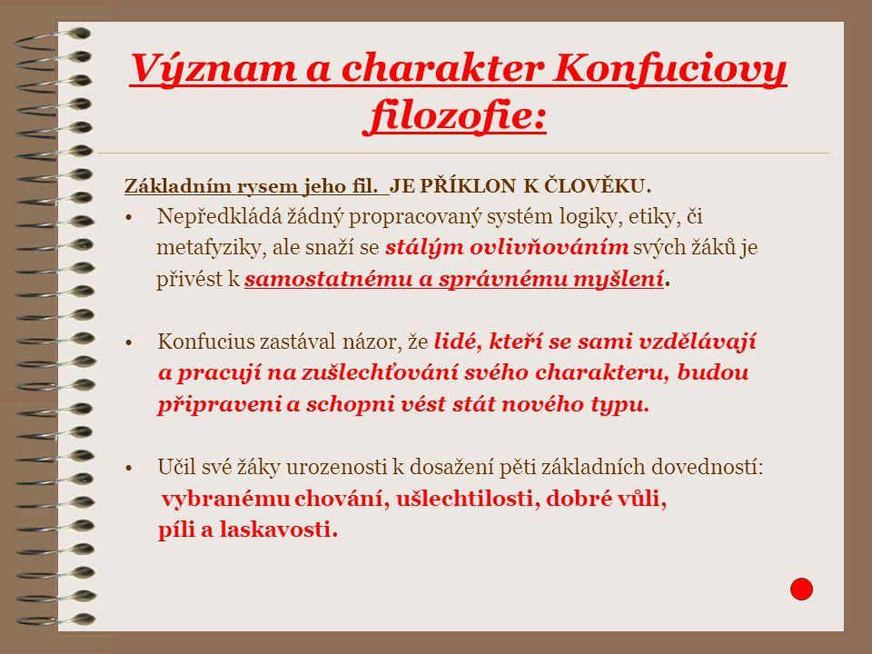 Význam a charakter Konfuciovy filozofie: