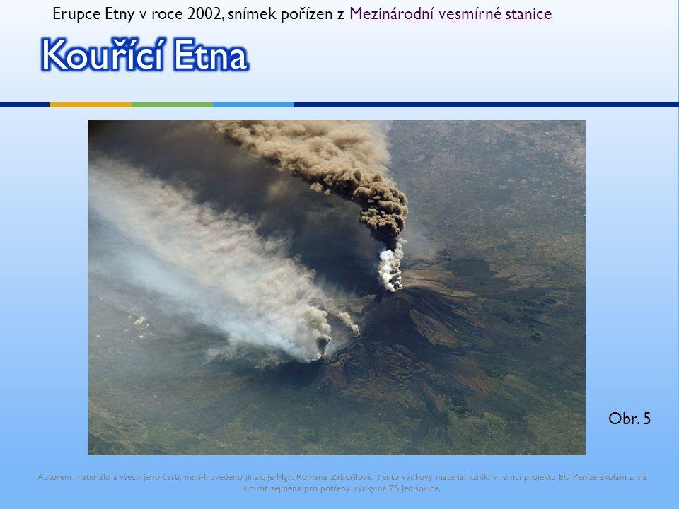 Erupce Etny v roce 2002, snímek pořízen z Mezinárodní vesmírné stanice