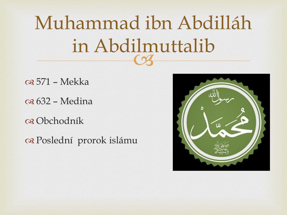 Muhammad ibn Abdilláh in Abdilmuttalib