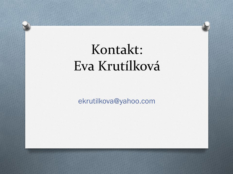 Kontakt: Eva Krutílková
