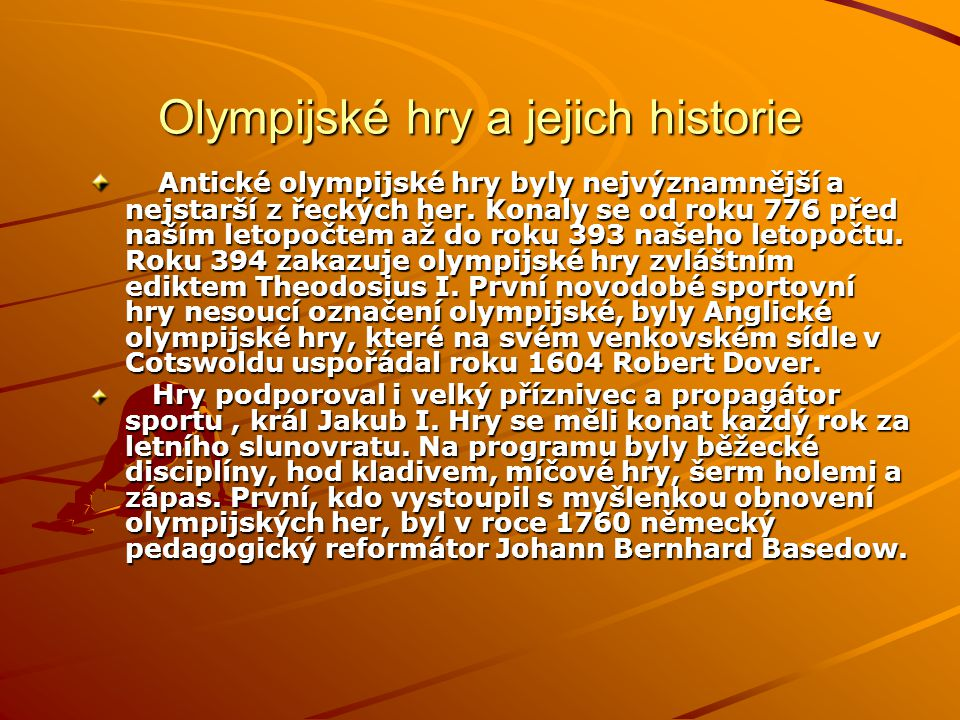 Olympijské hry a jejich historie