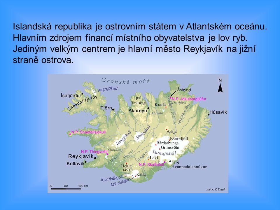 Islandská republika je ostrovním státem v Atlantském oceánu.