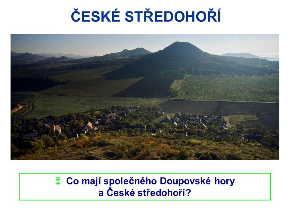  Co mají společného Doupovské hory