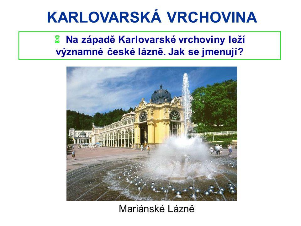 KARLOVARSKÁ VRCHOVINA