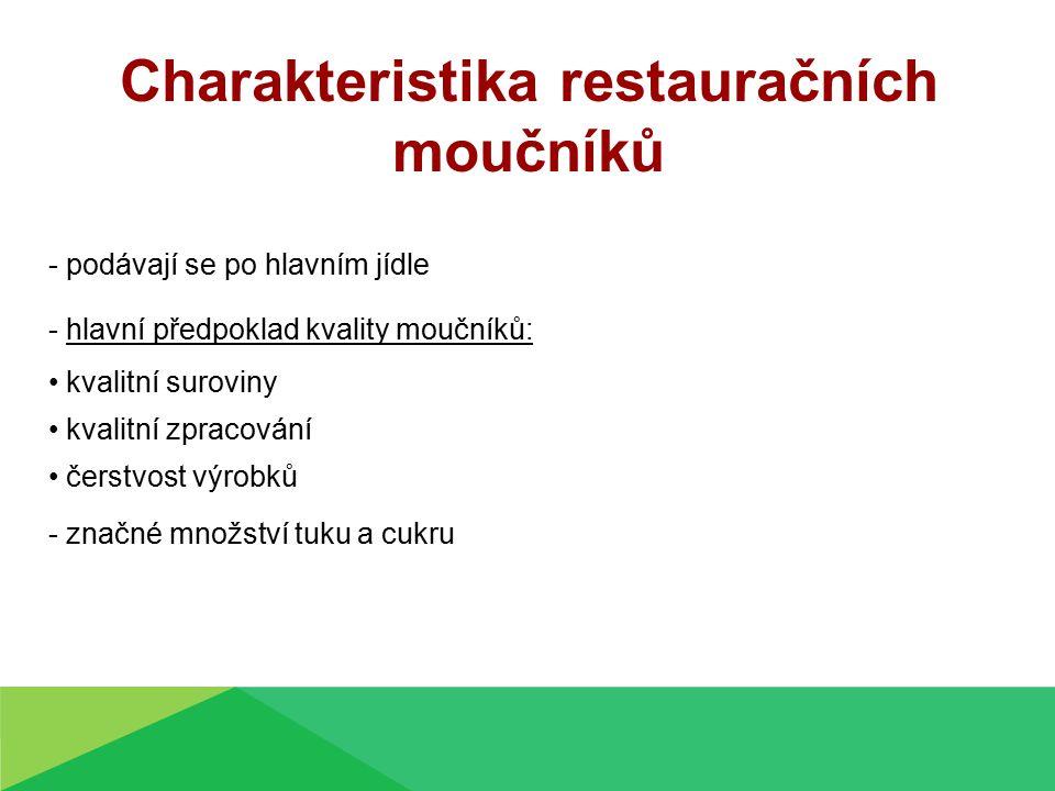 Charakteristika restauračních moučníků