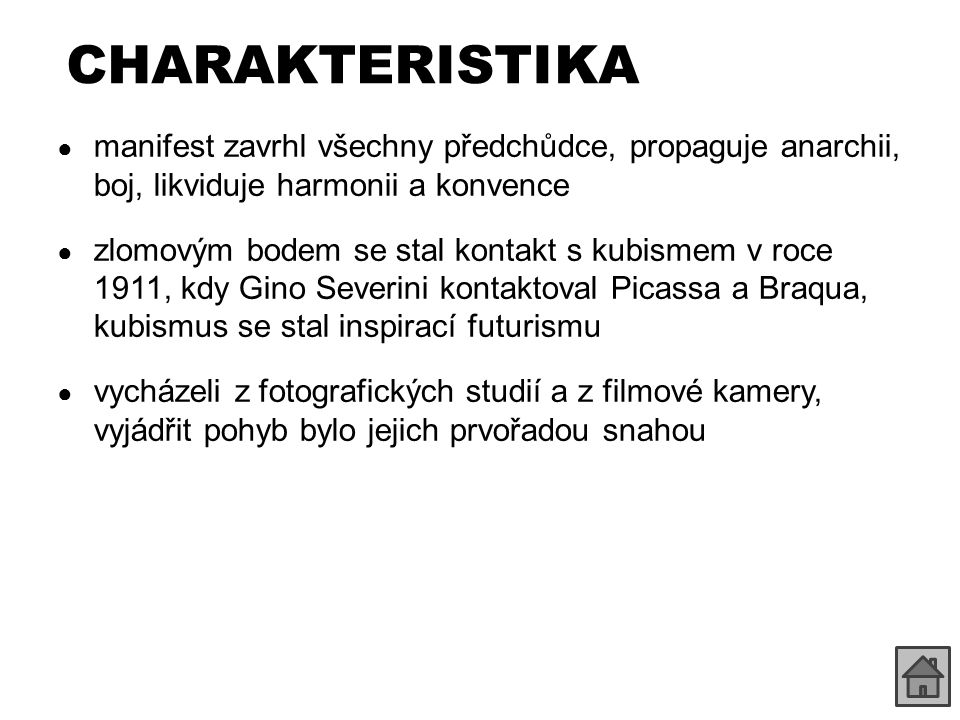 CHARAKTERISTIKA manifest zavrhl všechny předchůdce, propaguje anarchii, boj, likviduje harmonii a konvence.
