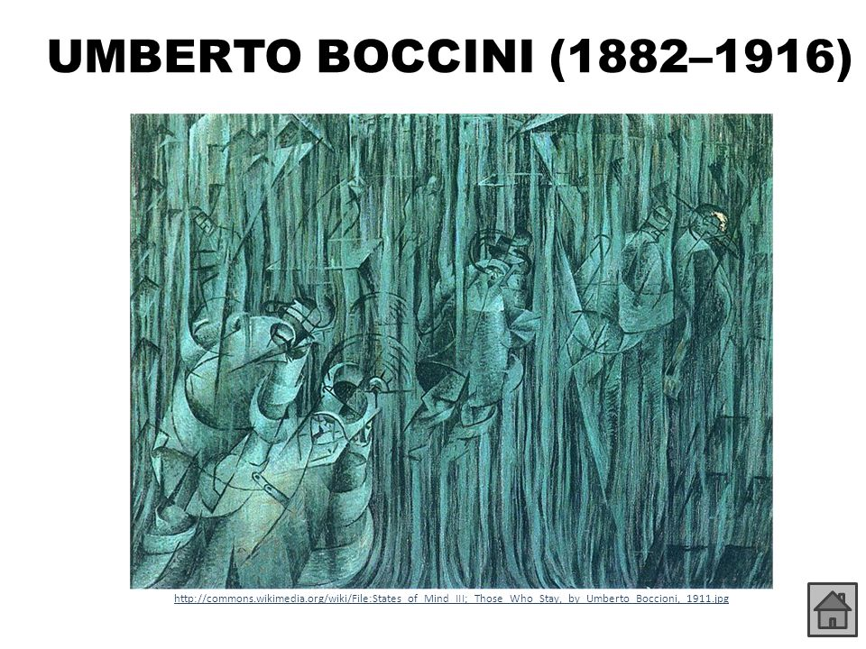 UMBERTO BOCCINI (1882–1916) http://commons.wikimedia.org/wiki/File:States_of_Mind_III;_Those_Who_Stay,_by_Umberto_Boccioni,_1911.jpg.