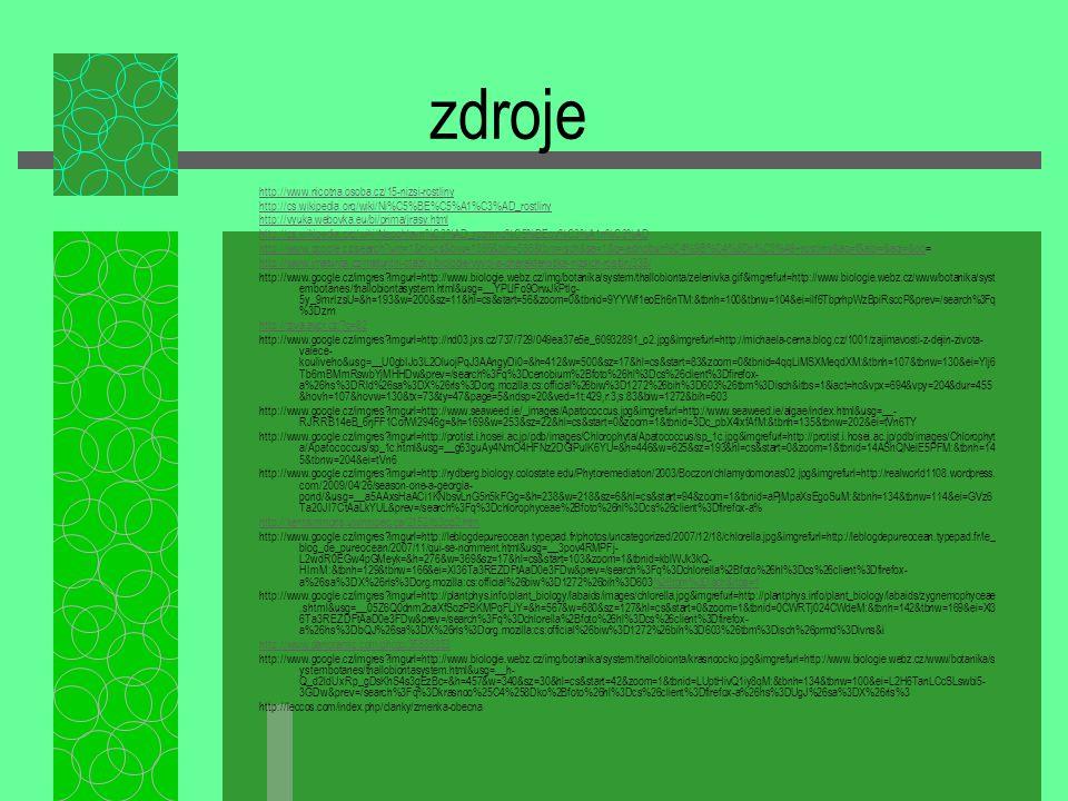 zdroje http://www.nicotna.osoba.cz/15-nizsi-rostliny
