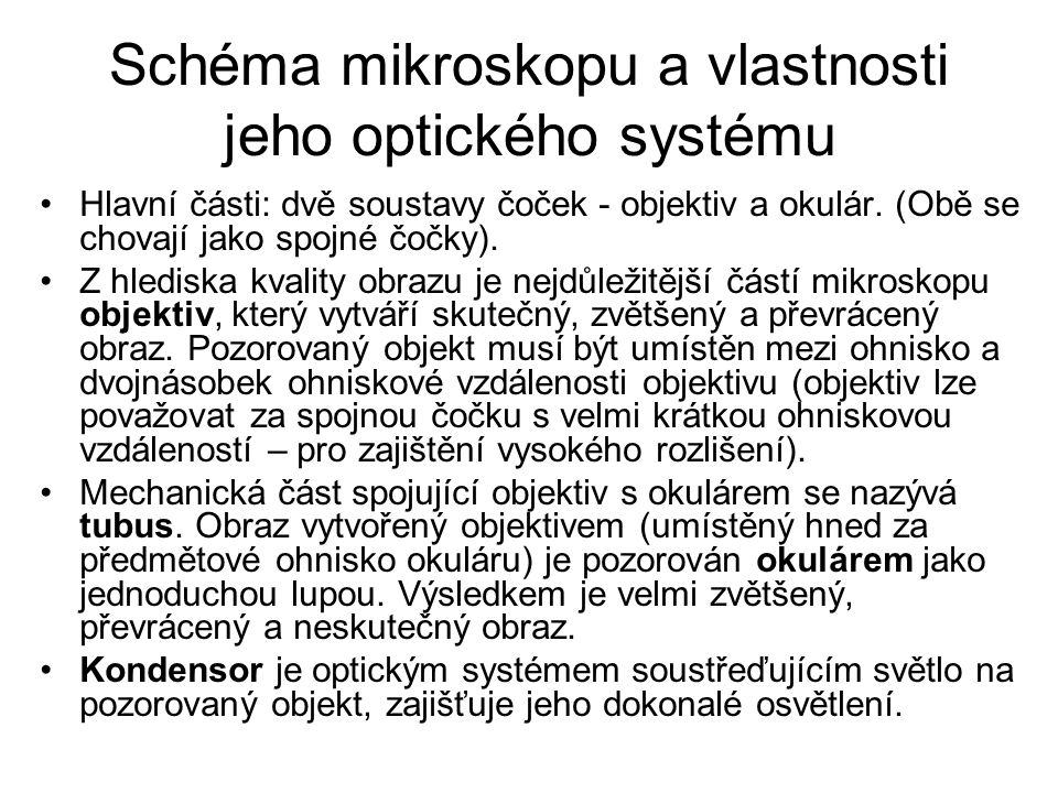 Schéma mikroskopu a vlastnosti jeho optického systému