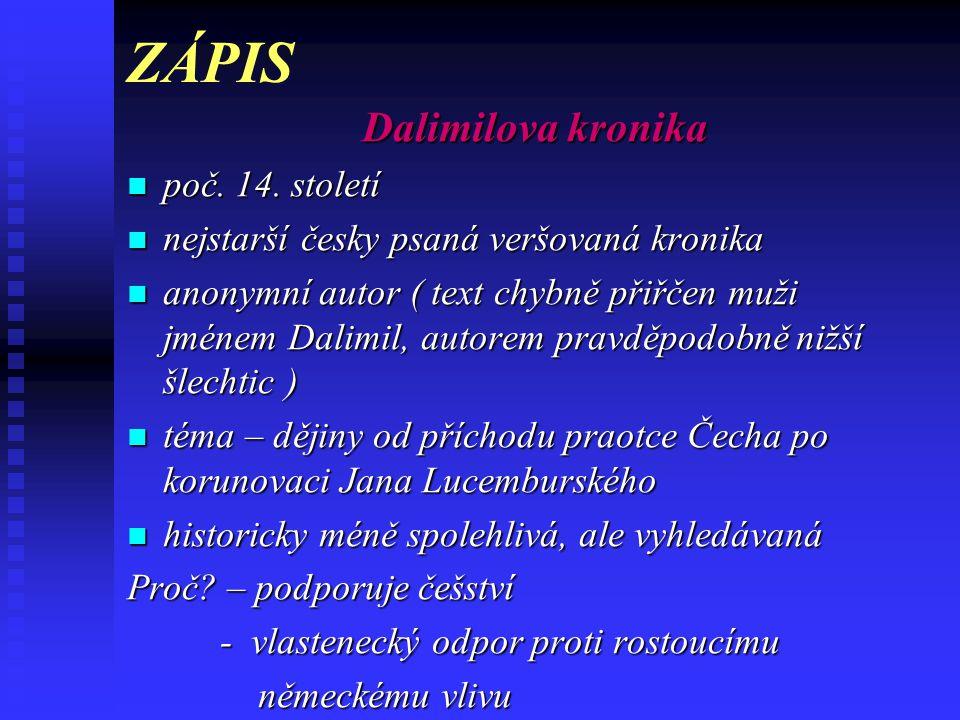 ZÁPIS Dalimilova kronika poč. 14. století
