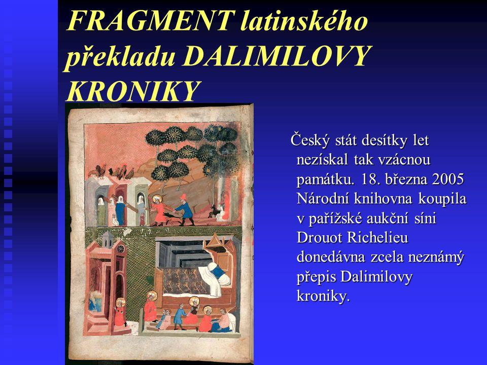 FRAGMENT latinského překladu DALIMILOVY KRONIKY
