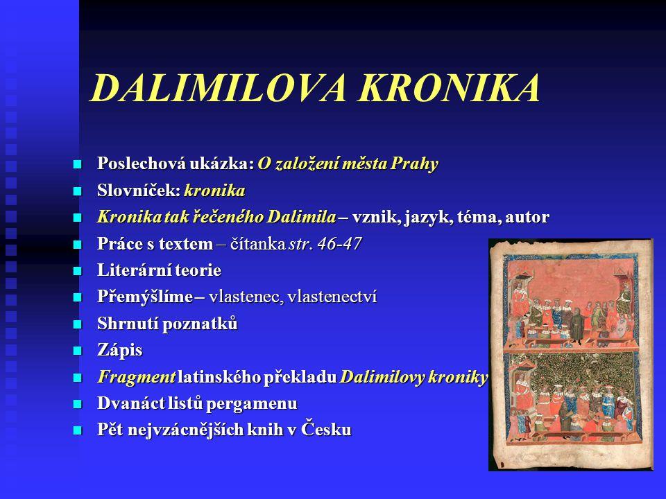 DALIMILOVA KRONIKA Poslechová ukázka: O založení města Prahy