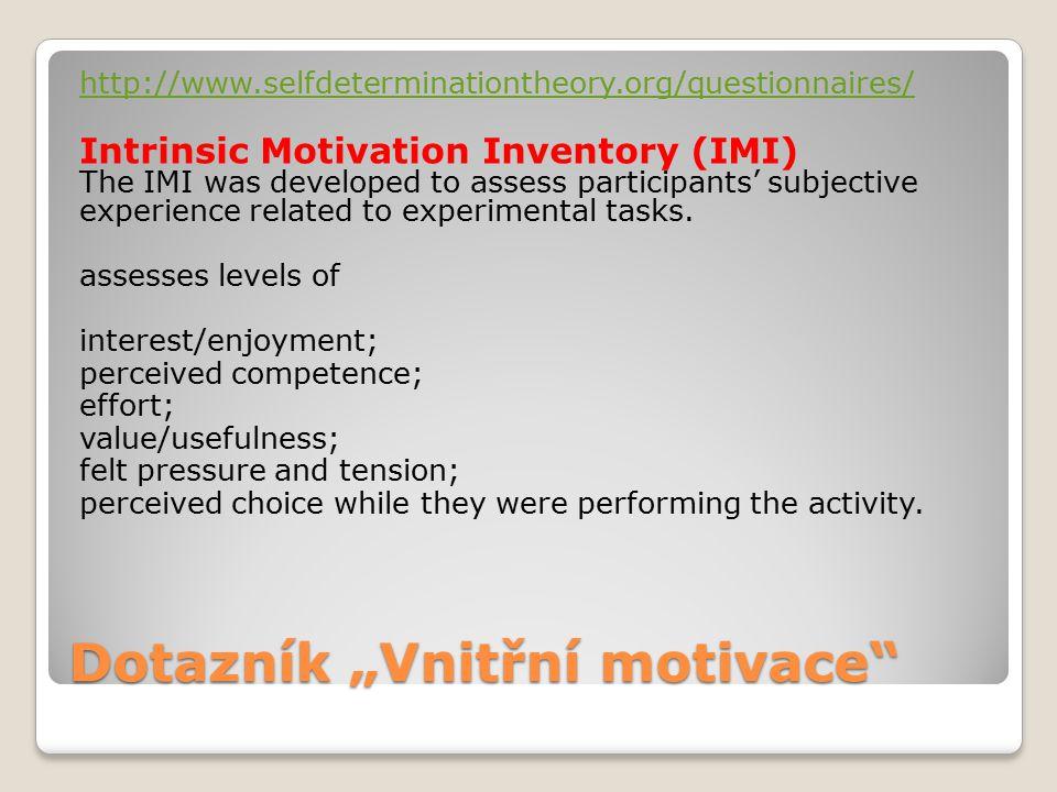 """Dotazník """"Vnitřní motivace"""