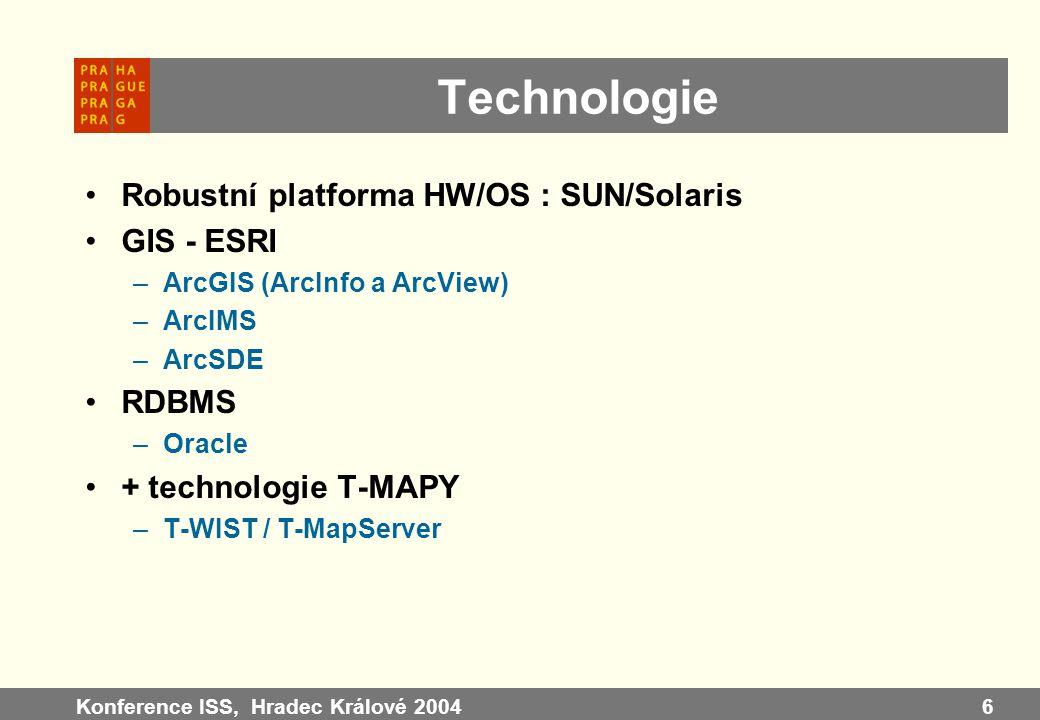 Technologie Robustní platforma HW/OS : SUN/Solaris GIS - ESRI RDBMS